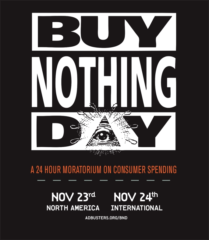 Buy Nothing Day 2012 poster (courtesy adbsuters)
